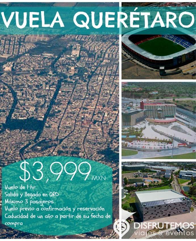 Vuela por Querétaro